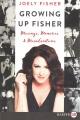 Growing up Fisher : musings, memories and misadventures