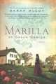 Marilla of Green Gables : a novel