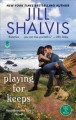 Playing for keeps : a Heartbreaker Bay novel