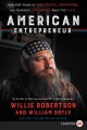 American entrepreneur : how 400 years of risk-takers, innovators, and business visionaries built the U.S.A.