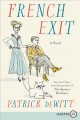 French exit [text (large print)] : a tragedy of manners