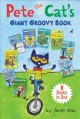 Pete the Cat's giant groovy book : 9 books in one