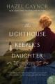 The lighthouse keeper's daughter : a novel