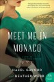 Meet me in Monaco : a novel of Grace Kelly's royal wedding