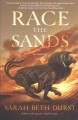 Race the sands : a novel