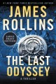 The last odyssey [text (large print)] : a thriller