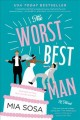 The worst best man : a novel