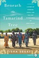Beneath the tamarind tree [text (large print)] : a story of courage, family, and the lost schoolgirls of Boko Haram