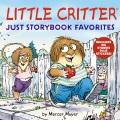 Little Critter : just storybook favorites