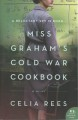 Miss Graham's Cold War cookbook : a novel