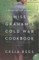 Miss Graham's Cold War cookbook : a novel