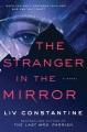 The stranger in the mirror : a novel