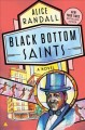 Black Bottom saints : a novel
