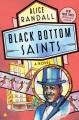 Black Bottom saints : a novel