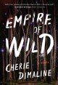 Empire of wild : a novel