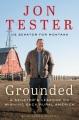 Grounded : a senator's lessons on winning back rural America