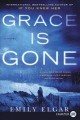 Grace is gone [text (large print)] : a novel