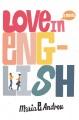 Love in English : a novel