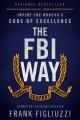 The FBI way : inside the Bureau