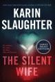 The silent wife : a novel