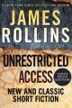 Unrestricted access [text (large print)] : new and classic short fiction