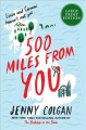 500 miles from you [text (large print)] : a novel