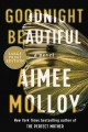 Goodnight beautiful : a novel