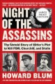 Night of the assassins [text (large print)] : the untold story of Hitler