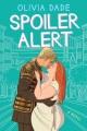 Spoiler alert : a novel