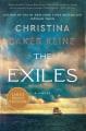 The exiles : a novel [large print]
