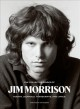 The collected works of Jim Morrison : poetry, journals, transcripts, and lyrics