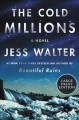 The cold millions [text (large print)] : a novel
