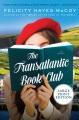 The Transatlantic book club [text (large print)] : a novel
