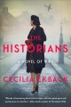 The historians : a novel