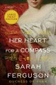 Her heart for a compass [text (large print)] : a novel