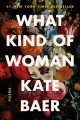 What kind of woman : poems