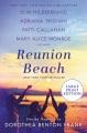 Reunion Beach : stories inspired by Dorothea Benton Frank [large print]