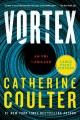 Vortex [text (large print)] : an FBI thriller