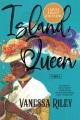 Island queen : a novel