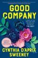 Good company [text (large print)] : a novel