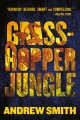 Grasshopper jungle : a history