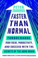 Faster than normal : turbocharge your focus, productivity, and success with the secrets of the ADHD brain