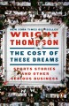 The cost of these dreams : sports stories and other serious business