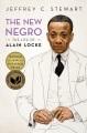 The new Negro : the life of Alain Locke