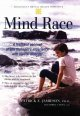 Mind race : a firsthand account of one teenager's experience with bipolar disorder