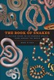 The book of snakes : a life-size guide to six hundred species from around the world
