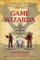 Game wizards : the epic battle for Dungeons & Dragons