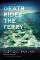 Death rides the ferry : a Dave Cubiak Door County mystery