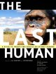 The last human : a guide to twenty-two species of extinct humans