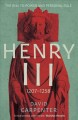 Henry III : the rise to power and personal rule, 1207-1258